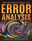 Introduction to Error Analysis: The Science of Measurements, Uncertainties, and Data Analysis Cover Image
