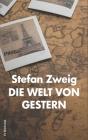 Die Welt von Gestern: Erinnerungen eines Europäers Cover Image