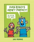 Even Robots Aren't Perfect! Cover Image