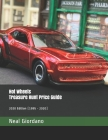 Hot Wheels Treasure Hunt Price Guide: 2020 Edition Cover Image