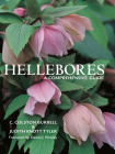 Hellebores: A Comprehensive Guide Cover Image