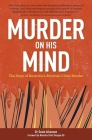 Murder on His Mind: The Story of Australia's Abortion Clinic Murder Cover Image