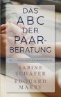 Das ABC der Paarberatung: Teil 1 - Grundlagen der Paarberatung Cover Image