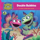 Splash and Bubbles: Double Bubbles Cover Image