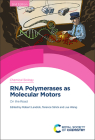 RNA Polymerases as Molecular Motors: On the Road Cover Image