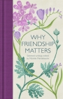 Why Friendship Matters Cover Image