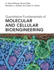 Quantitative Fundamentals of Molecular and Cellular Bioengineering Cover Image