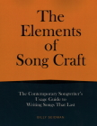 The Elements of Song Craft (Music Pro Guides) Cover Image