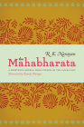 The Mahabharata: A Shortened Modern Prose Version of the Indian Epic Cover Image