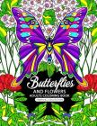 Adults Coloring Book: Butterflies and Flowers Fun and Relaxing Designs Cover Image