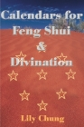 Calendars for Feng Shui & Divination Cover Image