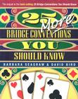 25 More Bridge Conventions You Should Know Cover Image