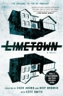 Limetown: The Prequel to the #1 Podcast Cover Image