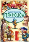 Favourite Stories from Fern Hollow (Tales from Fern Hollow) Cover Image