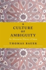 A Culture of Ambiguity: An Alternative History of Islam Cover Image