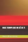 Hace Tiempo Que No Sé de Ti Cover Image