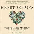 Heart Berries Lib/E: A Memoir Cover Image