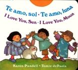 I Love You Sun / I Love You Moon: Te amo Sol / Te amo Luna Cover Image