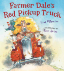 Farmer Dale's Red Pickup Truck board book Cover Image