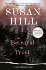 The Betrayal of Trust: A Simon Serailler Mystery Cover Image