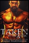 Taken by the Alpha: Omegaverse M/F Romance Cover Image