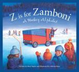 Z Is for Zamboni: A Hockey Alphabet (Sleeping Bear Press Sports & Hobbies) Cover Image