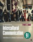 An Introduction to Intercultural Communication: Identities in a Global Community Cover Image