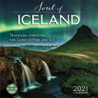 Soul of Iceland 2021 Wall Calendar: Traveling Through the Land of Fire and Ice Cover Image