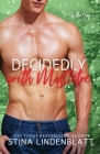 Decidedly with Mistletoe Cover Image