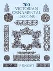 700 Victorian Ornamental Designs (Dover Pictorial Archives) Cover Image
