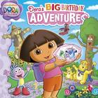Dora's Big Birthday Adventure Cover Image