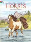 Wonderful World of Horses Coloring Book (Dover Nature Coloring Book) Cover Image