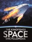 The Kingfisher Space Encyclopedia (Kingfisher Encyclopedias) Cover Image