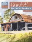North Carolina Barn in Watercolour (Paint It!) Cover Image
