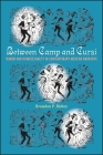 Between Camp and Cursi: Humor and Homosexuality in Contemporary Mexican Narrative (Suny Series) Cover Image