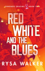 Red, White, and the Blues Cover Image