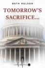 Tomorrow's Sacrifice... Cover Image
