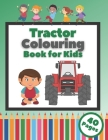 Tractor Colouring Book for Kids: Perfect Gift for Kids Ages 2-5 Cover Image