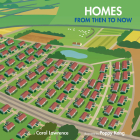 Homes: From Then to Now (Imagine This!) Cover Image