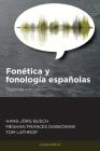 Fonética y fonología españolas: Segunda edición Cover Image
