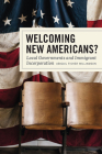 Welcoming New Americans?: Local Governments and Immigrant Incorporation Cover Image