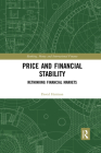 Price and Financial Stability: Rethinking Financial Markets (Banking) Cover Image