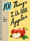 101 Things to Do with Apples Cover Image