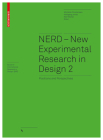 Nerd 2 - New Experimental Research in Design 2: Positions and Perspectives (Board of International Research in Design) Cover Image