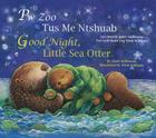 Good Night, Little Sea Otter (Hmong/Eng) Cover Image