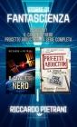 Storie di fantascienza - 2 libri in 1: Il Cavaliere Nero + Progetto Abduction - la serie completa Cover Image