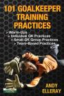 101 Goalkeeper Training Practices Cover Image