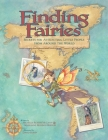 Finding Fairies: Secrets for Attracting Little People from Around the World Cover Image