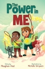 The Power in Me: An Empowering Guide to Using Your Breath to Focus Your Thoughts Cover Image