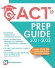 ACT Prep Guide 2021-2022: Full-Length 4 hours Practice Exam, Groundbreaking Techniques and Tips to Maximize Your Score. Practice Like The Real T (College Test Preparation #2) Cover Image